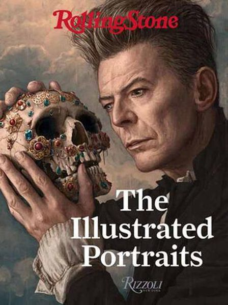 RIZZOLI INTERNATIONAL PUBLICATIONS - Rolling Stone The Illustrated Portraits