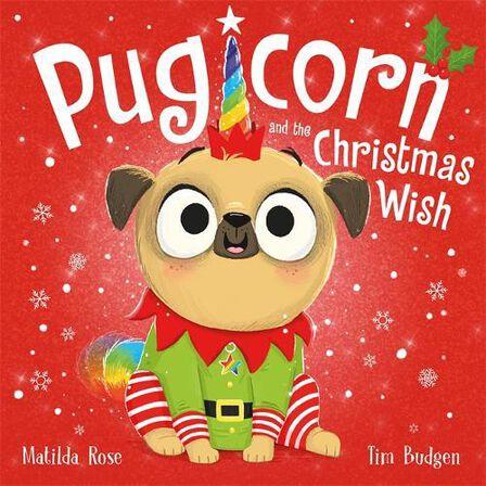 HODDER CHILDRENS BOOKS UK - Pugicorn And The Christmas Wish