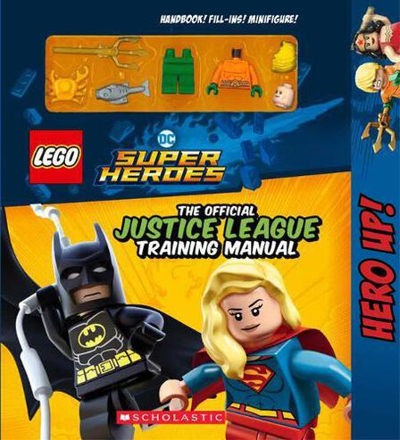 SCHOLASTIC USA - Official Justice League Training Manual