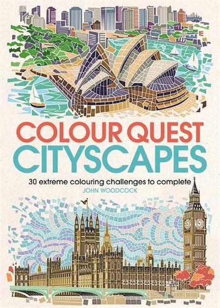 MICHAEL O'MARA - Colour Quest Cityscapes 30 Extreme Colouring Challenges to Complete