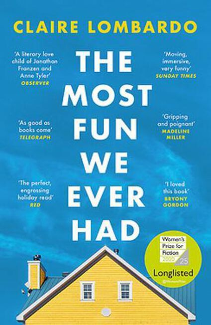 WEIDENFELD & NICOLSON UK - The Most Fun We Ever Had Longlisted For The Women's Prize For Fiction 2020