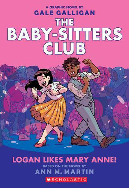SCHOLASTIC USA - Logan Likes Mary Anne! (The Baby-Sitters Club Graphic Novel #8), Volume 8