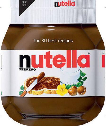 JACQUI SMALL UK - Nutella The 30 Best Recipes