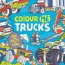 BUSTER BOOKS UK - Colour Me Trucks