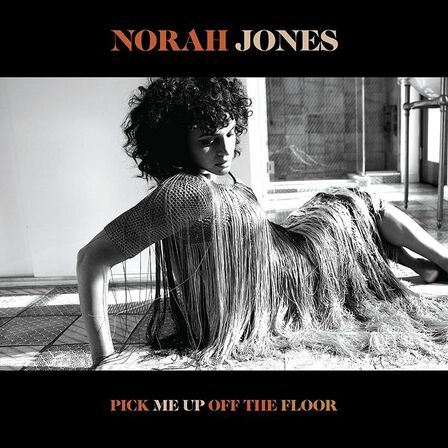 UNIVERSAL MUSIC - Pick Me Up Off The Floor | Norah Jones