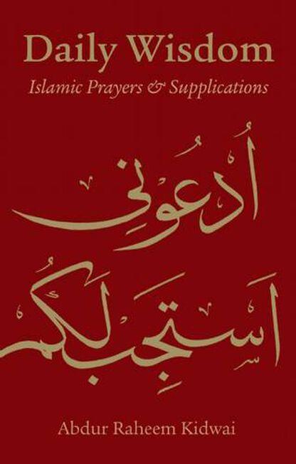 KUBE PUBLISHING UK - Daily Wisdom Islamic Prayers and Supplications
