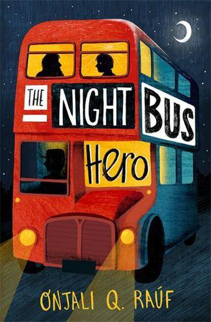 ORION CHILDRENS BOOKS - The Night Bus Hero