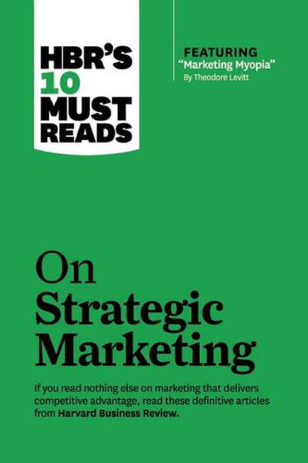 HARVARD BUSINESS SCHOOL PRESS USA - On Strategic Marketing