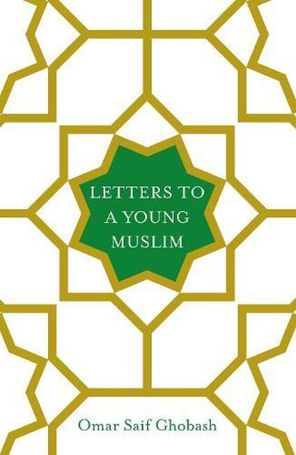 PAN MACMILLAN UK - Letters to a Young Muslim