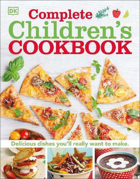 DORLING KINDERSLEY UK - Complete Children's Cookbook Delicious Step-By-Step Recipes For Young Chefs