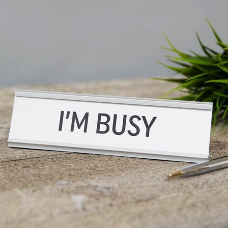 HARVEY MAKIN - Harvey Makin I'm Busy Desk Plaque