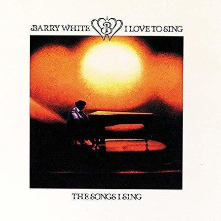 UNIVERSAL MUSIC - I Love To Sing The Songs I Sing | Barry White