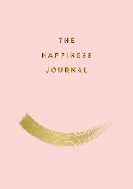 SUMMERSDALE PUBLISHERS - The Happiness Journal Tips and Exercises to Help You Find Joy in Every Day