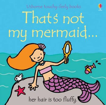 USBORNE PUBLISHING LTD UK - That's Not My Mermaid