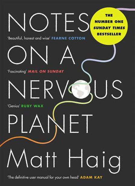 CANONGATE UK - Notes on a Nervous Planet