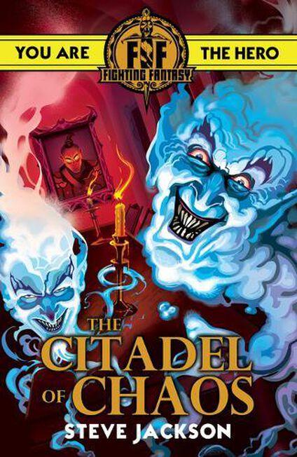 SCHOLASTIC UK - Fighting Fantasy Citadel of Chaos