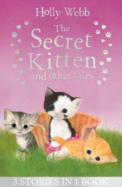 LITTLE TIGER PRESS - The Secret Kitten And Other Tales