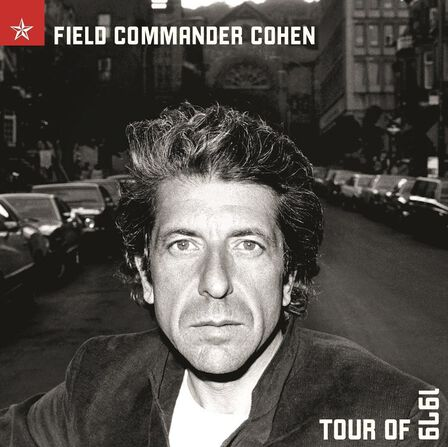 COLUMBIA - Field Commander Cohen - Tour of 1979 (2 Discs) | Leonard Cohen