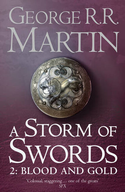 HARPER COLLINS UK - A Storm of Swords Part 2 Blood and Gold (Reissue) (A Song of Ice and Fire Book 3)