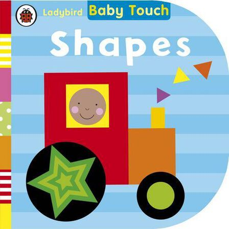 LADYBIRD BOOKS UK - Baby Touch Shapes