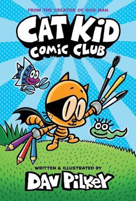 SCHOLASTIC UK - Cat Kid Comic Club