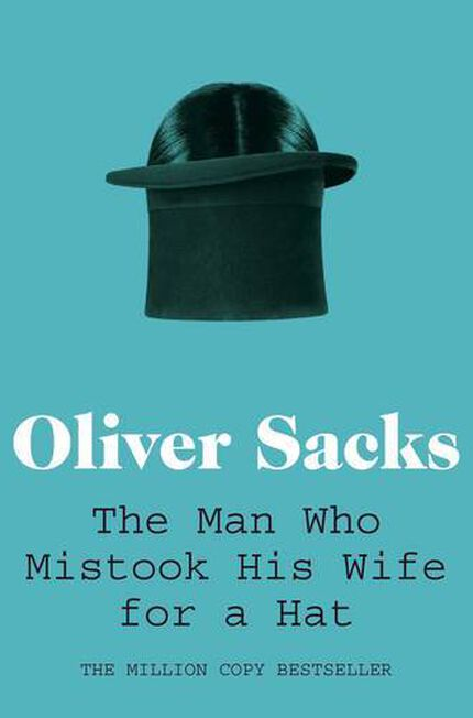 PAN MACMILLAN UK - The Man Who Mistook His Wife for a Hat
