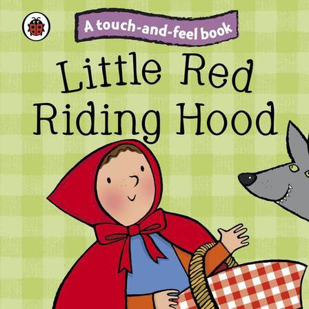 PENGUIN BOOKS UK - Touch & Feel Fairy Tales Little Red Riding Hood