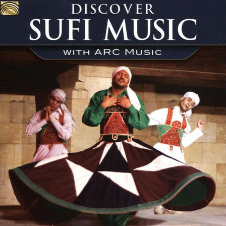 ARC RECORDS - Discover Sufi Music | Various Artists