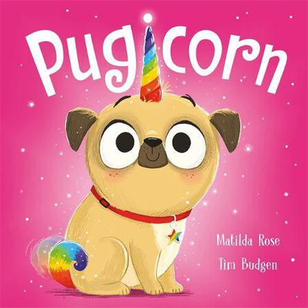 HODDER CHILDRENS BOOKS UK - Pugicorn
