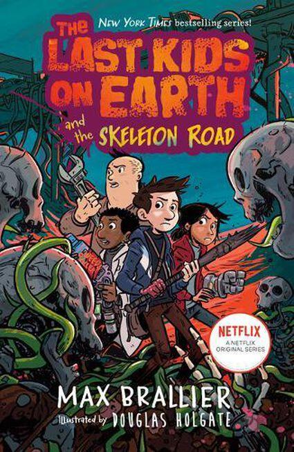 RANDOM HOUSE USA - The Last Kids On Earth And The Skeleton Road