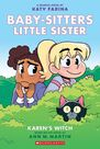 SCHOLASTIC USA - Babysitters Little Sister Graphix Novels #1 Karen's Witch