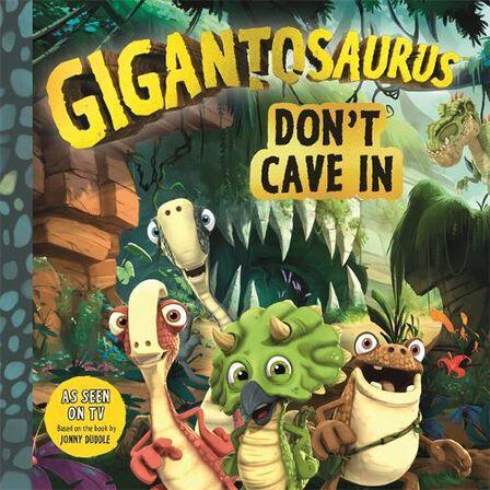 BONNIER - Gigantosaurus Don't Cave In