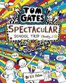 SCHOLASTIC UK - Tom Gates Spectacular School Trip (Really.)