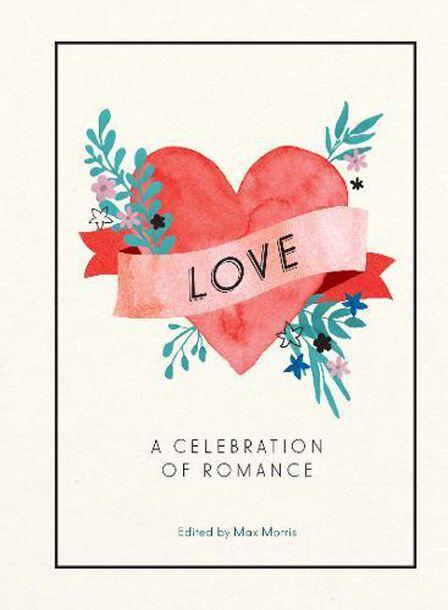 SUMMERSDALE PUBLISHERS - Love A Celebration of Romance