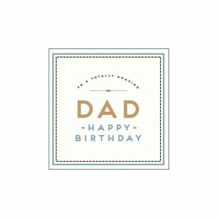 PIGMENT PRODUCTIONS - Alice Scott Totally Amazing Dad Greeting Card 160X156