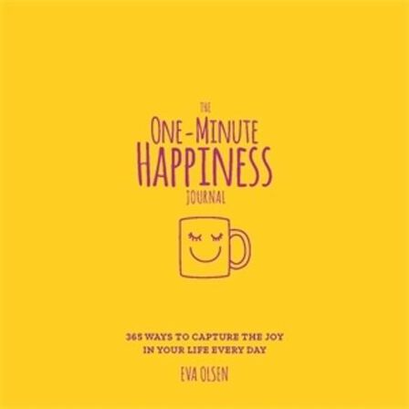 MACMILLAN US - The One-Minute Happiness Journal 365 Ways To Capture The Joy In Your Life Every Day