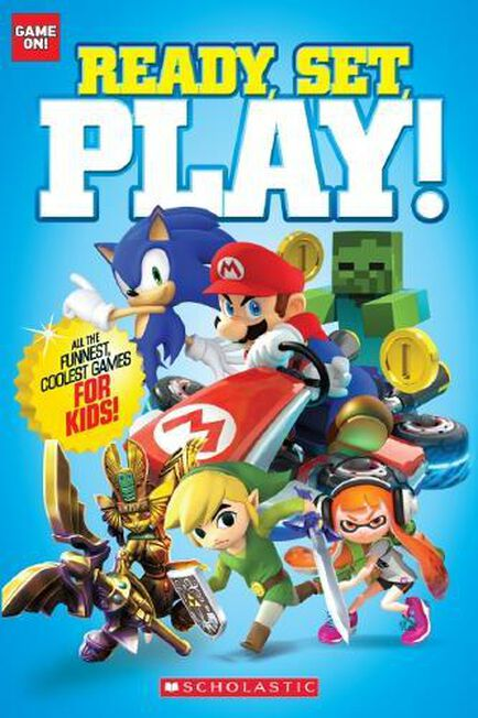 SCHOLASTIC USA - Ready, Set, Play!