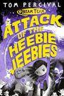 PAN MACMILLAN UK - Attack of The Heebie Jeebies
