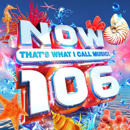 UNIVERSAL MUSIC - Now That's What I Call Music 106 | Various Artists