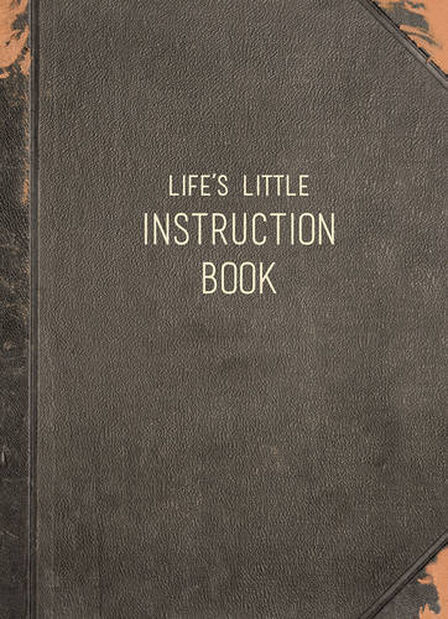 SUMMERSDALE PUBLISHERS - Life's Little Instruction Book Wise Words for Modern Times