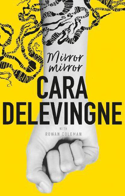 ORION UK - Mirror Mirror A Twisty Coming-of-Age Novel about Friendship and Betrayal from Cara Delevingne
