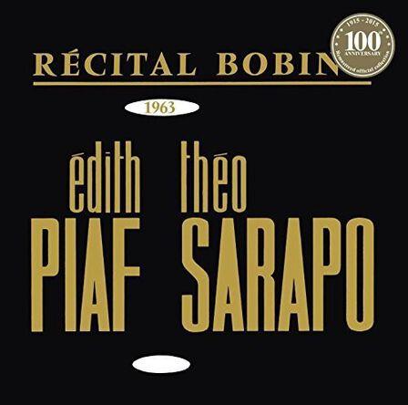 WARNER MUSIC - Bobino 1963 Piaf Et Sarapo | Edith Piaf