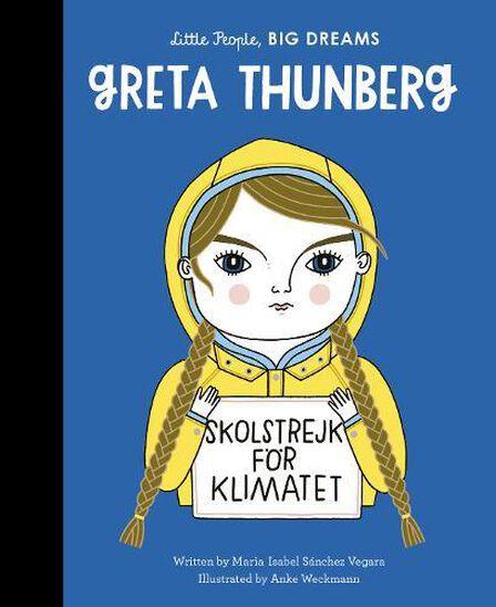 FRANCES LINCOLN PUBLISHERS UK - Greta Thunberg