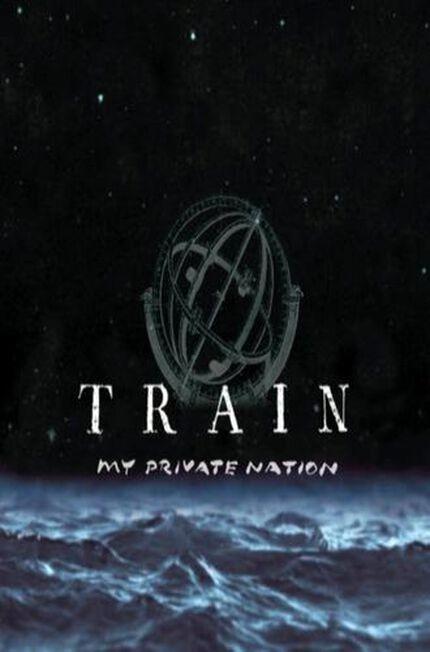 MEGASTAR - My Private Nation | Train