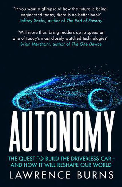 RANDOM HOUSE UK - Autonomy The Quest To Build The Driverless Car And How It Will Reshape Our World