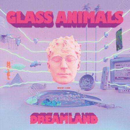 UNIVERSAL MUSIC - Dreamland   Glass Animals