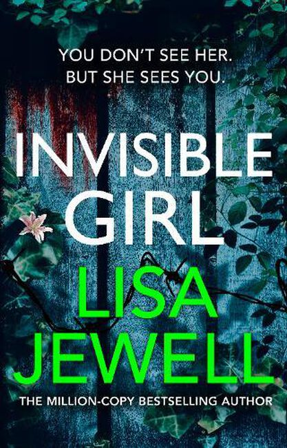 RANDOM HOUSE UK - Invisible Girl The New Novel From The Number One Bestselling Author Of The Family Upstairs