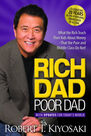 PERSEUS BOOKS GROUP USA - Rich Dad Poor Dad What the Rich Teach Their Kids about Money That the Poor and Middle Class Do Not!