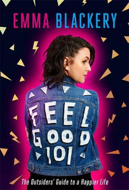 SPHERE UK - Feel Good 101 The Outsiders' Guide to a Happier Life