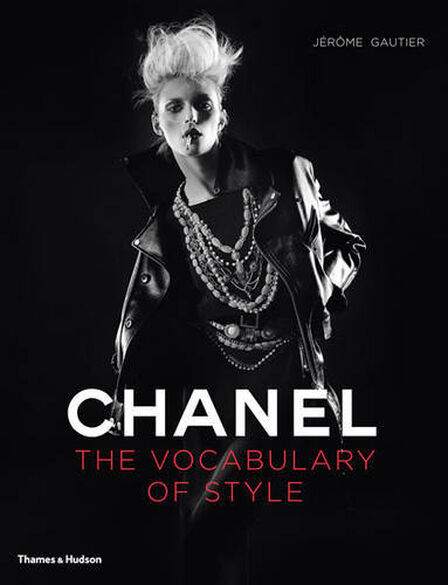 THAMES & HUDSON LTD UK - Chanel The Vocabulary Of Style